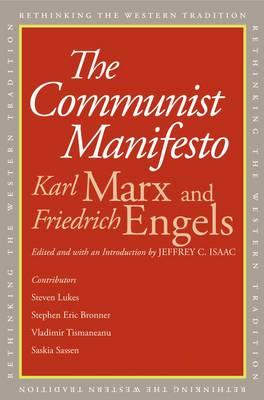 The Communist Manifesto - Rethinking the Western Tradition (Paperback)