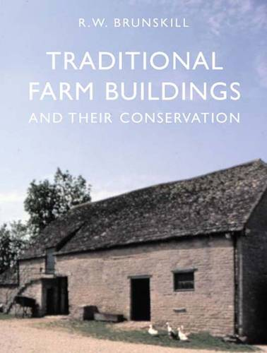 Traditional Farm Buildings and their Conservation (Paperback)