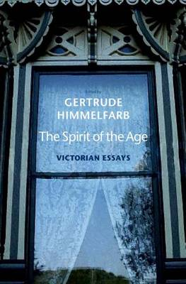 Victorian Essays: The Spirit of the Age (Hardback)