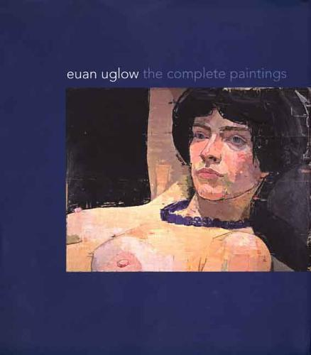 Euan Uglow: The Complete Paintings (Hardback)