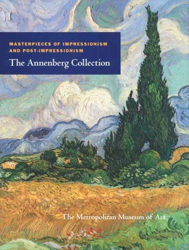 Masterpieces of Impressionism and Post-Impressionism: The Annenberg Collection (Hardback)