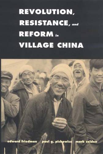 Revolution, Resistance, and Reform in Village China - Yale Agrarian Studies Series (Paperback)