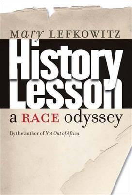 History Lesson: A Race Odyssey (Hardback)