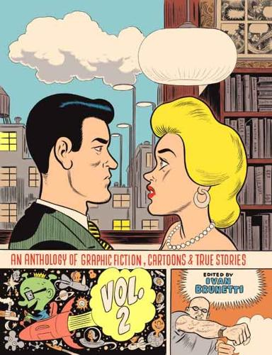 An Anthology of Graphic Fiction, Cartoons, and True Stories: Volume 2 (Hardback)