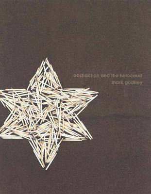 Abstraction and the Holocaust (Hardback)