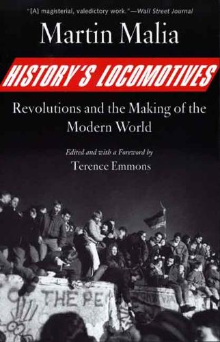 History's Locomotives: Revolutions and the Making of the Modern World (Paperback)