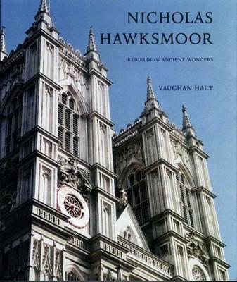 Nicholas Hawksmoor: Rebuilding Ancient Wonders (Paperback)
