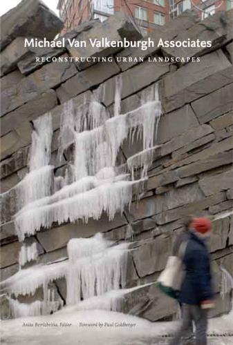 Michael Van Valkenburgh Associates: Reconstructing Urban Landscapes (Hardback)