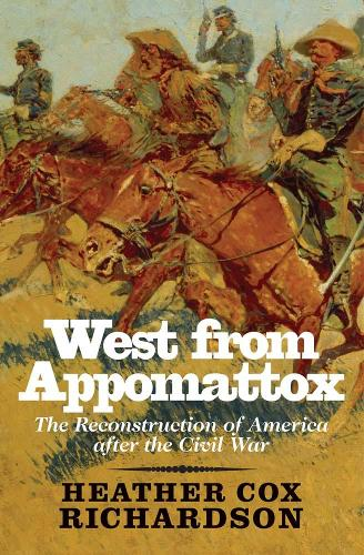 West from Appomattox: The Reconstruction of America after the Civil War (Paperback)
