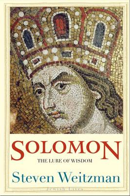 Solomon: The Lure of Wisdom - Jewish Lives (Hardback)