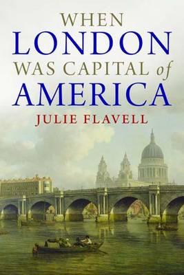 When London Was Capital of America (Hardback)
