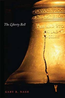 The Liberty Bell - Icons of America (Hardback)