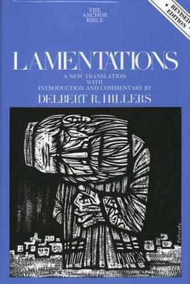 Lamentations: Second Revised Edition - The Anchor Yale Bible Commentaries (Hardback)