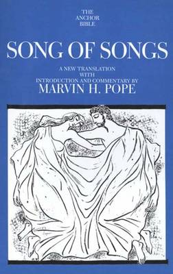 Song of Songs - The Anchor Yale Bible Commentaries (Paperback)