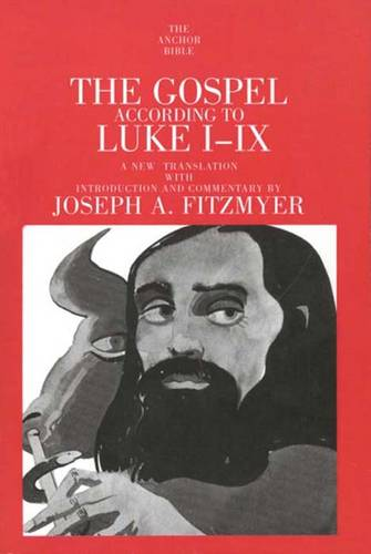 The Gospel According to Luke I-IX - The Anchor Yale Bible Commentaries (Paperback)