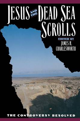 Jesus and the Dead Sea Scrolls - The Anchor Yale Bible Reference Library (Paperback)
