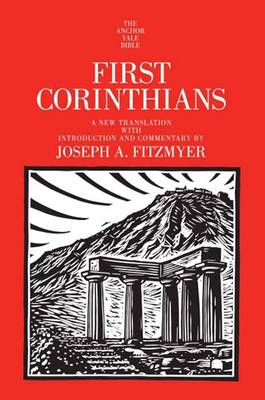 First Corinthians - The Anchor Yale Bible Commentaries (Hardback)