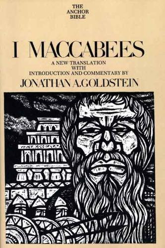 Cover I Maccabees - The Anchor Yale Bible Commentaries