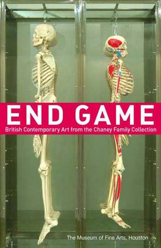 End Game: British Contemporary Art from the Chaney Family Collection (Paperback)