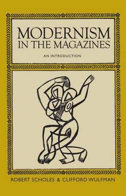Modernism in the Magazines: An Introduction (Hardback)