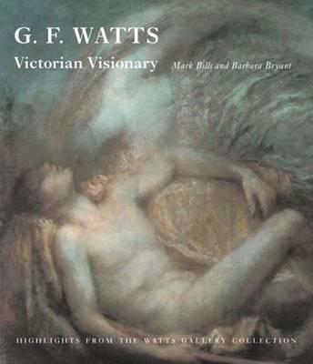G. F. Watts (Hardback)