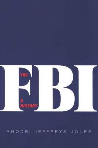 The FBI: A History (Paperback)