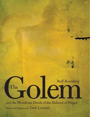 The Golem and the Wondrous Deeds of the Maharal of Prague (Paperback)