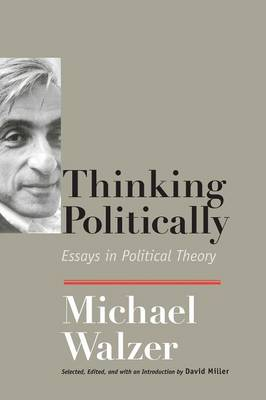 Thinking Politically: Essays in Political Theory (Paperback)