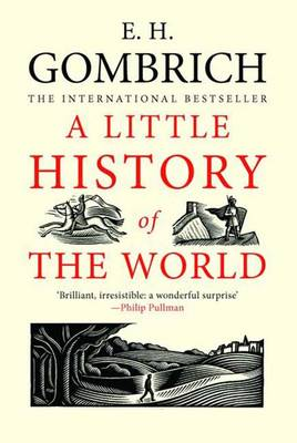 A Little History of the World - Little Histories (Paperback)