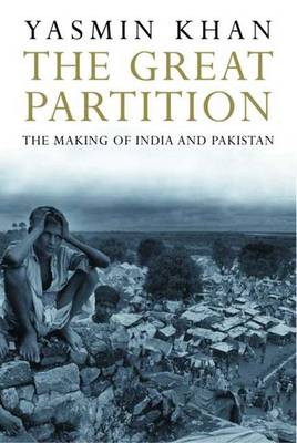 The Great Partition: The Making of India and Pakistan (Paperback)