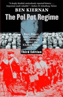 The Pol Pot Regime: Race, Power, and Genocide in Cambodia under the Khmer Rouge, 1975-79, Third Edition (Paperback)