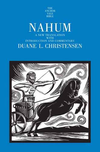 Nahum: A New Translation with Introduction and Commentary - The Anchor Yale Bible Commentaries (Hardback)
