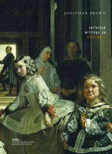 Collected Writings on Velazquez (Paperback)