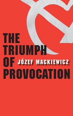 The Triumph of Provocation (Hardback)