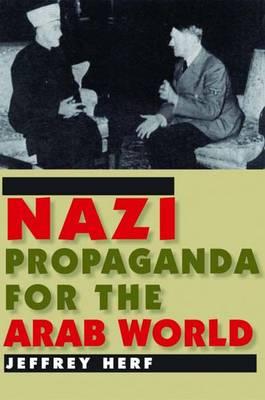 Nazi Propaganda for the Arab World (Hardback)