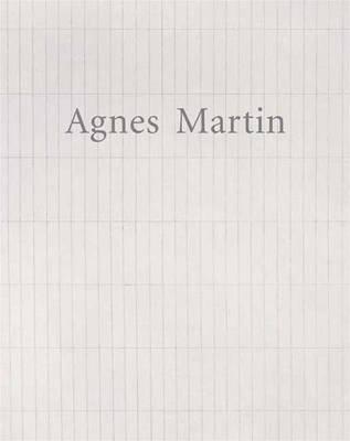 Agnes Martin - Dia Foundation   (YALE) (Hardback)