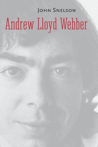 Andrew Lloyd Webber - Yale Broadway Masters Series (Paperback)