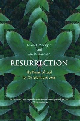 Resurrection: The Power of God for Christians and Jews (Paperback)