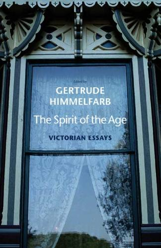 The Spirit of the Age: Victorian Essays (Paperback)