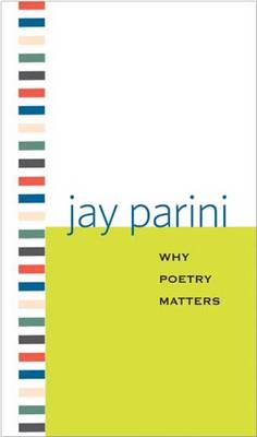 Why Poetry Matters - Why X Matters S. (Paperback)