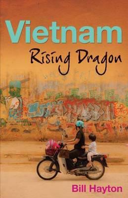 Vietnam: Rising Dragon (Hardback)
