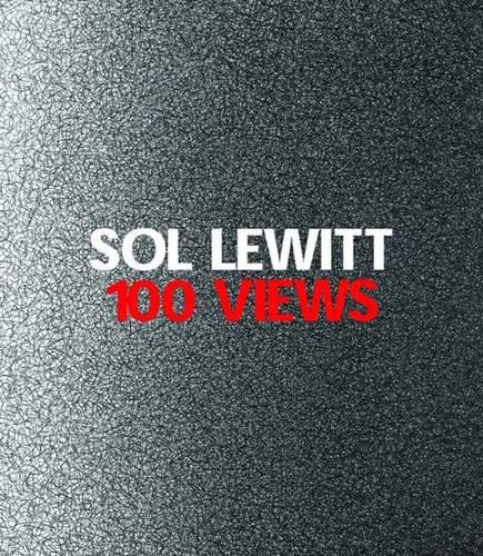Sol LeWitt: 100 Views (Paperback)