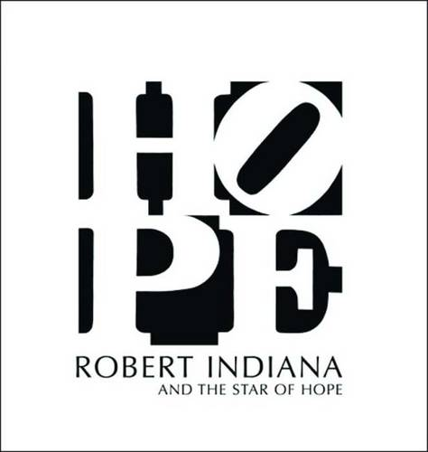 Robert Indiana and the Star of Hope (Hardback)