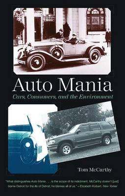 Auto Mania: Cars, Consumers, and the Environment (Paperback)