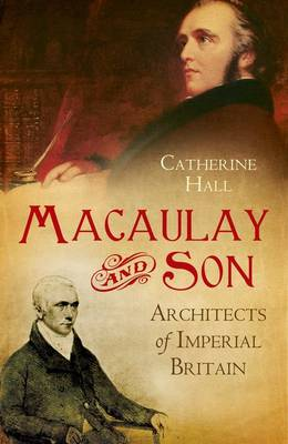 Macaulay and Son: Architects of Imperial Britain (Hardback)