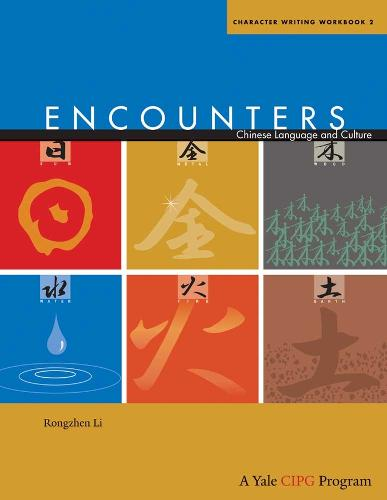 Encounters: Chinese Language and Culture, Character Writing Workbook 2 - Encounters: Chinese Language and Culture (Paperback)