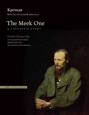 The Meek One: A Fantastic Story: An Annotated Russian Reader (Paperback)