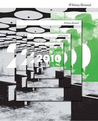 2010: Whitney Biennial (Paperback)
