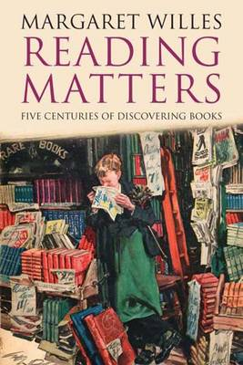 Reading Matters: Five Centuries of Discovering Books (Paperback)