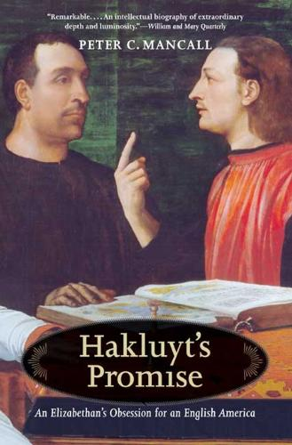 Hakluyt's Promise: An Elizabethan's Obsession for an English America (Paperback)